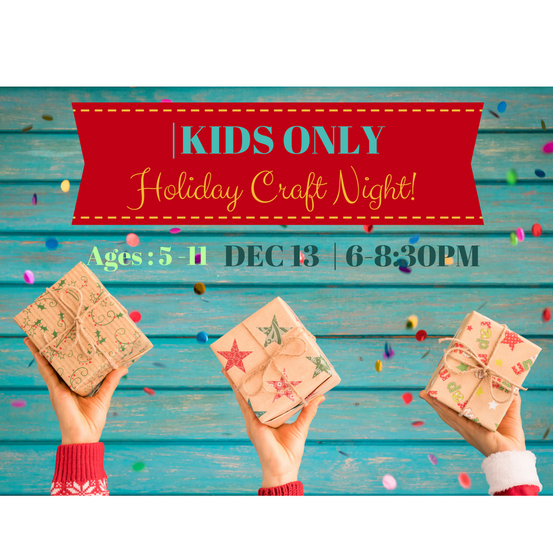 KIDS ONLY CRAFT NIGHT